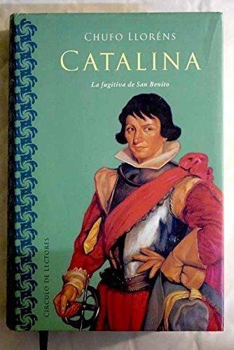 9788422699378: Catalina, la fugitiva de San Benito