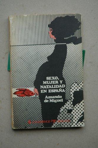 9788422901679: Sexo, mujer y natalidad en España