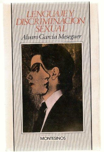 Lenguaje y discriminación sexual: García Meseguer, Álvaro