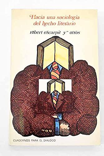 Hacia una sociologia del hecho literario (Cuadernos para el dialogo ; 11) (Spanish Edition): ...