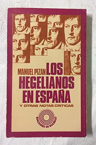 Los hegelianos en España y otras notas críticas: PIZAN, Manuel