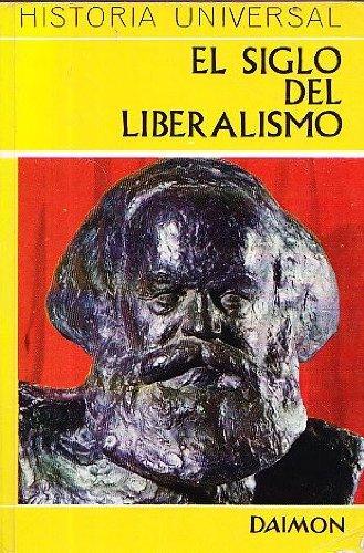 9788423105915: EL SIGLO DEL LIBERALISMO - La eclosión de la democracia política