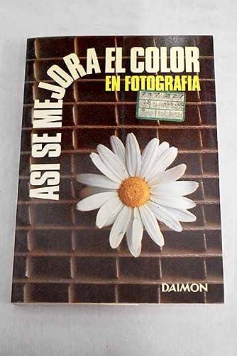 9788423108893: ASI SE MEJORA EL COLOR EN LA FOTOGRAFIA.