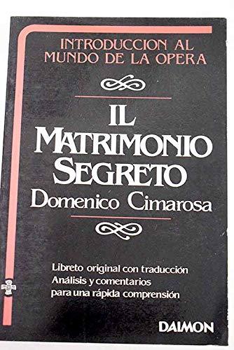 MATRIMONIO SEGRETO - CIMAROSA,D