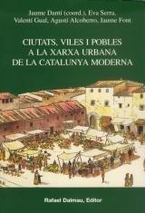 9788423206872: Ciutats, Viles I Pobles a La Xarxa Urbana de La Catalunya Moderna (Bofarull)