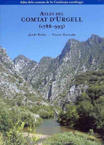 9788423207008: ATLES DEL COMTAT D'URGELL (v788-993) (Atles dels comtats de la Catalunya carolíngia)