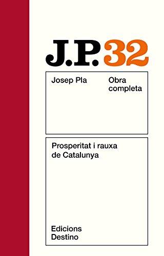 9788423306848: Prosperitat i rauxa de Catalunya (His Obra completa ; v. 32) (Catalan Edition)