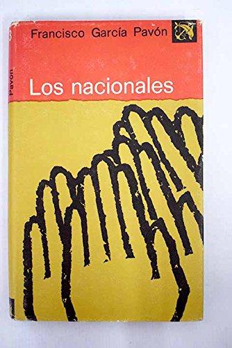 9788423306893: Los nacionales (Colección Ancora y delfín ; v. 503) (Spanish Edition)
