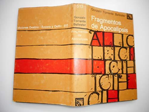 9788423306947: Fragmentos de apocalipsis (Colección Áncora y delf¸n)