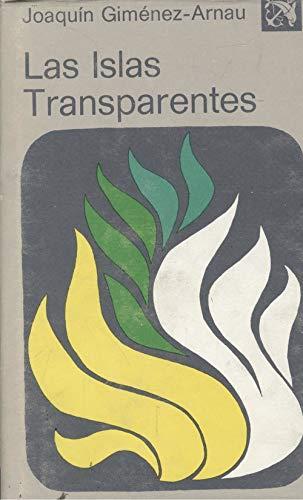 Las islas transparentes (Coleccion Ancora y delfin: Gimenez-Arnau, Joaquin