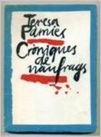 9788423307036: Cròniques de nàufrags (Catalan Edition)
