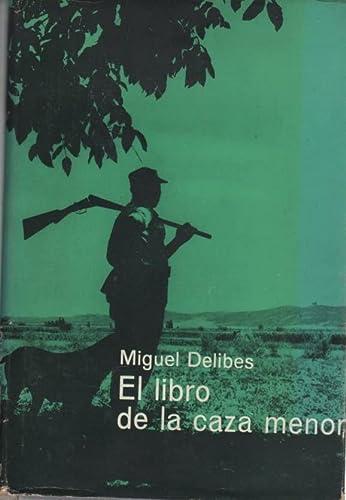 El libro de la caza menor (Ser: Delibes, Miguel