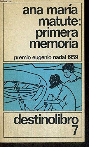 Primera Memoria: Matute, Ana M.