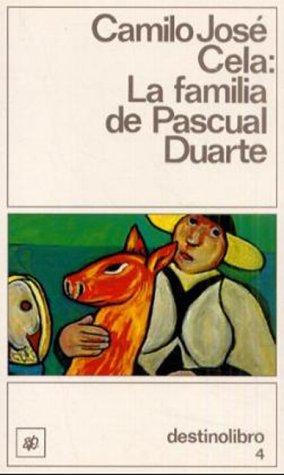 La Familia De Pascual Duarte (Coleccion Destinolibro,: Camilo Jose Cela