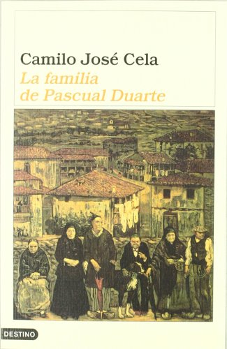 9788423307333: La familia de Pascual Duarte / The Family of Pascual Duarte (Ancora y Delfin / Ancora and Delfin) (Spanish Edition)
