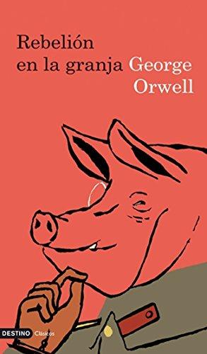 Rebelion en la Granja (Spanish Edition) (8423307379) by Orwell, George