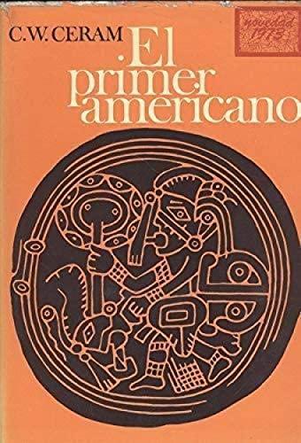 9788423307456: Primer americano -nuestro pasado-, el