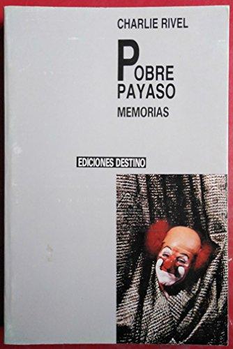 9788423307630: Pobre Payaso Memorias