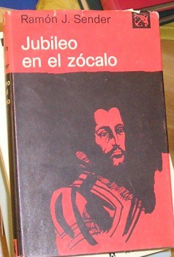 9788423308699: Jubileo en el Zocalo (Coleccion Ancora y delfin ; v. 420) (Spanish Edition)