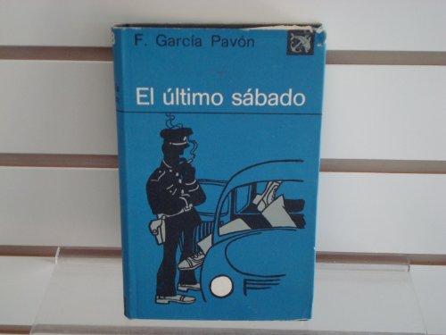9788423308729: El último sábado (Colección Ancora y delfín ; v. 458) (Spanish Edition)