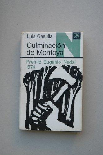 9788423308781: Culminacion de Montoya (Coleccion Ancora y delfin ; v. 466) (Spanish Edition)
