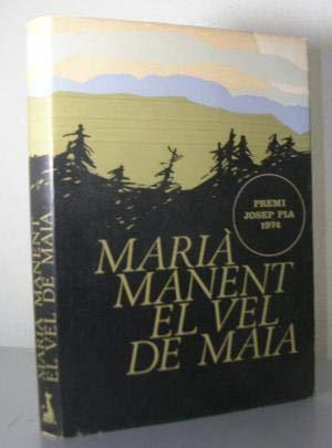 9788423308804: El vel de maia: Dietari de la guerra civil (1936-39) (Col·lecció El Dofí) (Catalan Edition)