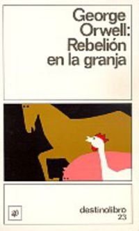 9788423309221: Rebelion en la granja ((2) Destinolibro)