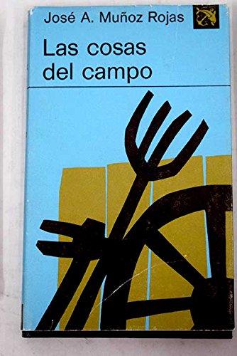 9788423309368: Las cosas del campo (Colección Ancora y delfín ; v. 474) (Spanish Edition)