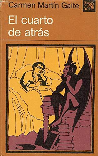 9788423309603: Cuarto de Atras, El (Colección Ancora y delfín ; v. 530) (Spanish Edition)