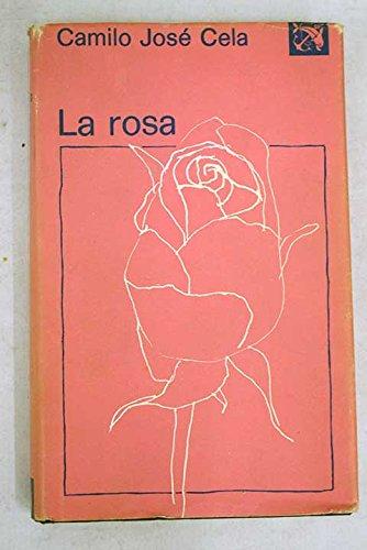 9788423309658: La rosa (Colección Áncora y delf¸n ; v.532)