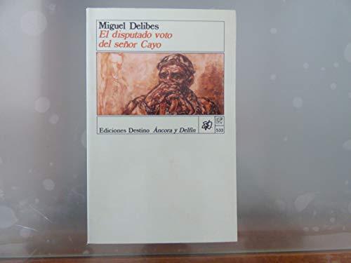 9788423309757: El Disputado Voto del Senor Cayo (Colección Ancora y delfín ; v. 533) (Spanish Edition)