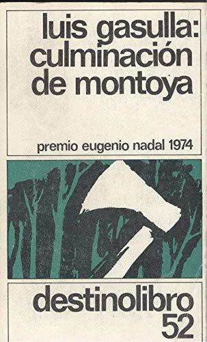 9788423309801: Culminación de Montoya (Colección Destinolibro ; v. 52) (Spanish Edition)