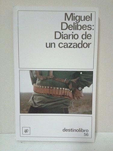 9788423309870: Diario de un Cazador ((2) Destinolibro)