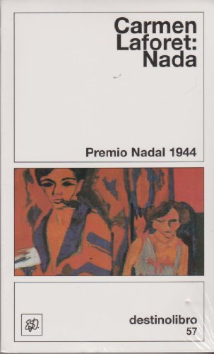9788423309894: Nada (Destinolibro) (Spanish Edition) (Coleccion Destinolibro; V. 42)