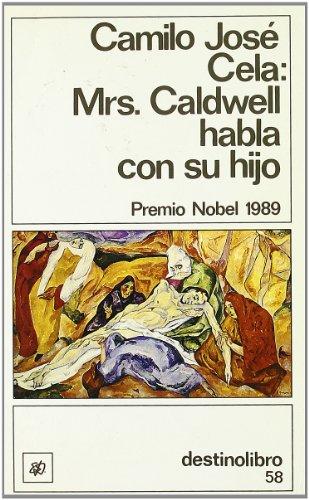 9788423309917: Mrs Caldwell Habla Con Su Hijo (Coleccion Destinolibro ; v. 58) (Spanish Edition)