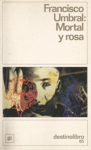 9788423310050: Mortal y Rosa