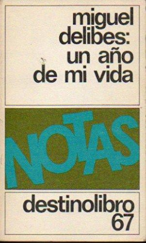 UN Ano De Mi Vida (Spanish Edition): Delibes, Miguel