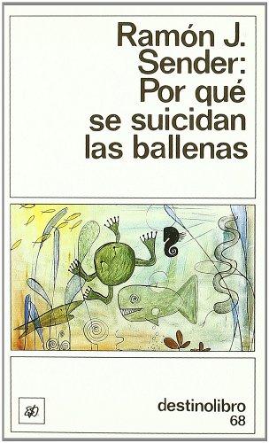 9788423310111: Por qué se suicidan las ballenas: (bajo el signo de Sagitario) (Colección Destinolibro) (Spanish Edition)