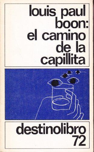 9788423310210: Camino de la capillita, el