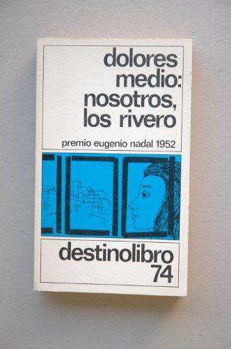 9788423310241: Nosotros, Los Rivero