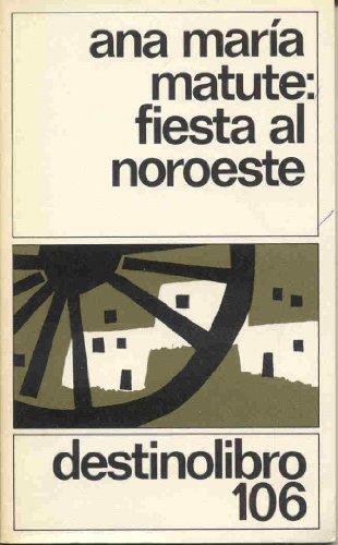 9788423310722: Fiesta al noroeste (Coleccion Destinolibro)