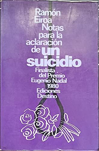 9788423311149: Notas para la aclaracion de un suicidio (Colección Áncora y delf¸n)
