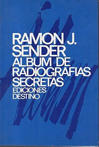 9788423311781: Album de radiografias secretas (Coleccion Ancora y delfin) (Spanish Edition)
