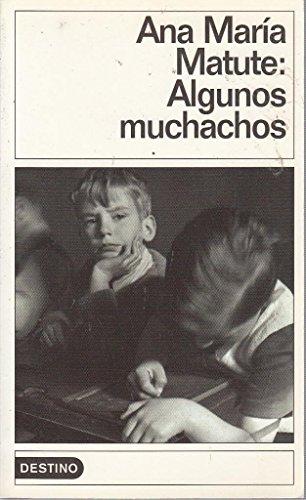 9788423311828: Algunos Muchachos (Colección Destinolibro ; v. 165) (Spanish Edition)