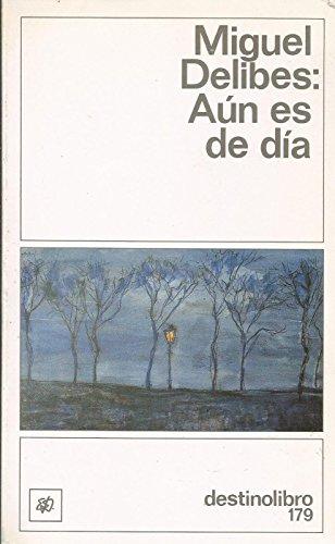9788423311941: Aún es de día (Colección Destinolibro) (Spanish Edition)