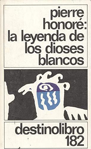 9788423311972: LEYENDA DE LOS DIOSES BLANCOS.DL, LA