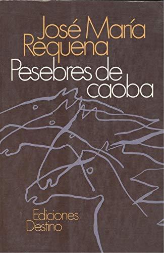 9788423312054: Pesebres de caoba (Colección Áncora y delf¸n)