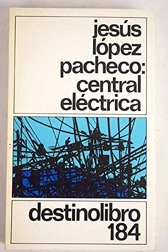 9788423312368: Central Electrica (Coleccion Destinolibro ; V. 184) (Spanish Edition)