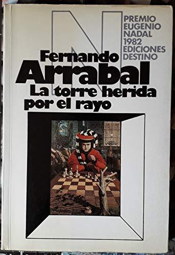 9788423312405: La Torre Herida Por El Rayo (Colección Ancora y delfín) (Spanish Edition)