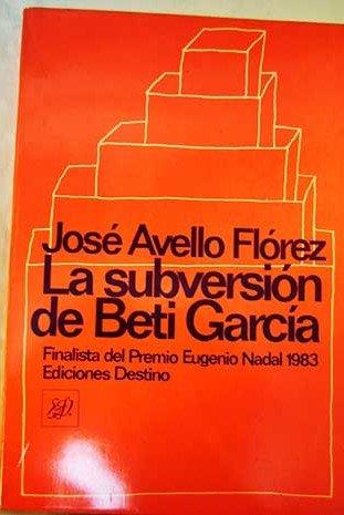 9788423312863: Subversion de beti García, la (Colección Áncora y delf¸n)